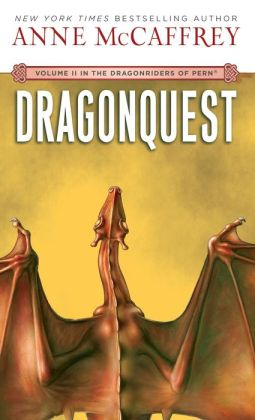Dragonquest (Dragonriders of Pern Series #2)