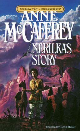 Nerilka's Story (Dragonriders of Pern Series #8)