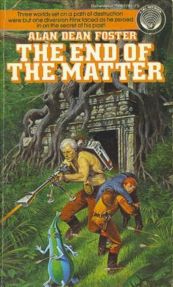 The End of the Matter (Pip and Flinx Adventure Series #4)