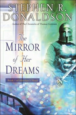 The Mirror of Her Dreams (Mordant's Need Series #1)