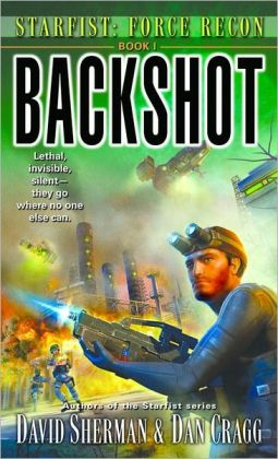 Backshot (Starfist: Force Recon Series #1)