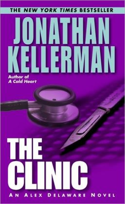 The Clinic (Alex Delaware Series #11)