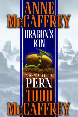 Dragon's Kin (Dragonriders of Pern Series #17)