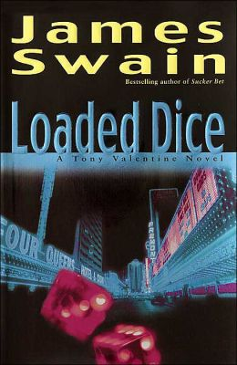 Loaded Dice (Tony Valentine Series #4)
