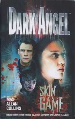 Dark Angel #2: Skin Game
