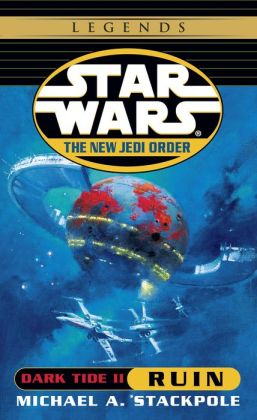 Star Wars The New Jedi Order #3: Dark Tide II: Ruin