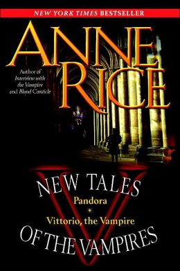 New Tales of the Vampires: Pandora/Vittorio the Vampire