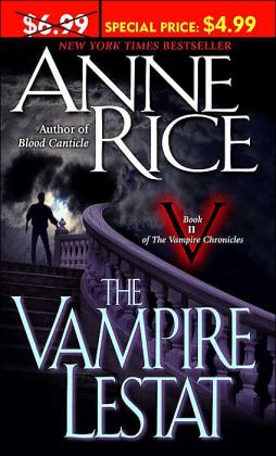The Vampire Lestat (Vampire Chronicles Series #2)