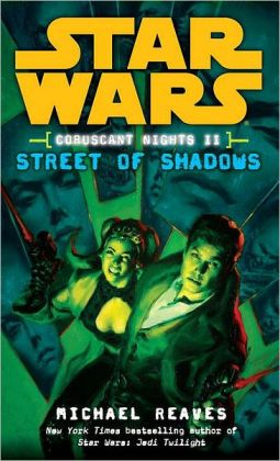 Star Wars Coruscant Nights #2: Street of Shadows