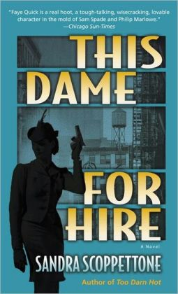 This Dame for Hire (Faye Quick Series #1)