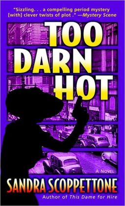 Too Darn Hot (Faye Quick Series #2)