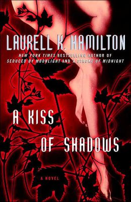 A Kiss of Shadows (Meredith Gentry Series #1)
