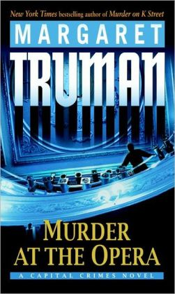 Murder at the Opera (Capital Crimes Series #22)