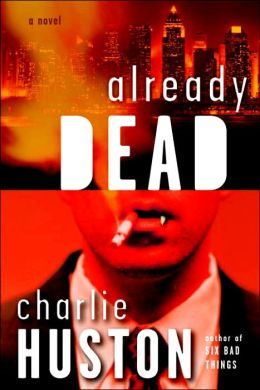 Already Dead (Joe Pitt Series #1)
