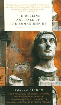 The Decline and Fall of the Roman Empire (The Modern Library Classics Series)
