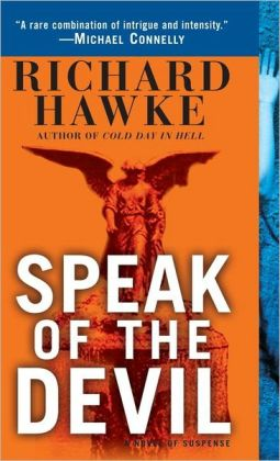 Speak of the Devil: A Novel of Suspense