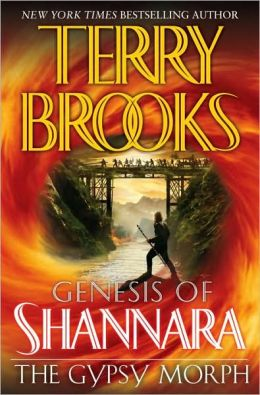 The Gypsy Morph (Genesis of Shannara Series #3)