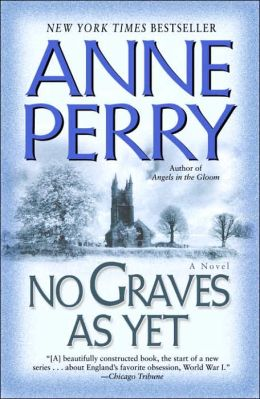 No Graves as Yet (World War One Series #1)