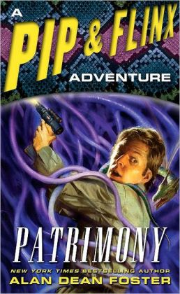 Patrimony (Pip and Flinx Adventure Series #13)