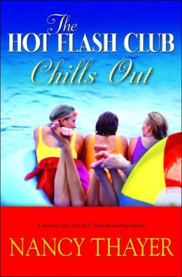 The Hot Flash Club Chills Out (Hot Flash Club Series #4)