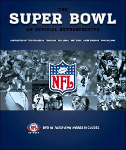 Super Bowl: An Official Retrospective