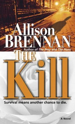 The Kill (Predator Thriller Series #3)