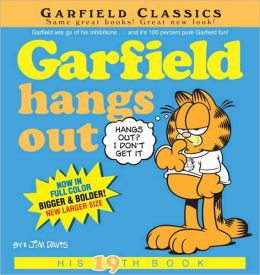 Garfield Hangs Out: His 19th Book