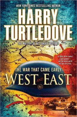 West and East (War That Came Early Series #2)