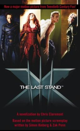 The Last Stand (X-Men Series)