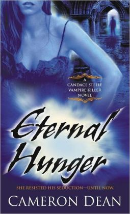 Eternal Hunger (Candace Steele Vampire Hunter Series #3)