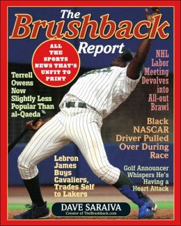 Brushback Report: All the Sports News That's Unfit to Print