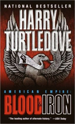 American Empire: Blood and Iron (American Empire Series #1)
