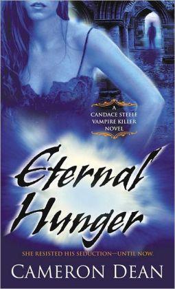 Eternal Hunger (Candace Steele Vampire Hunter Series #3)