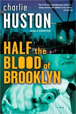 Half the Blood of Brooklyn (Joe Pitt Series #3)