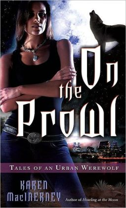 On the Prowl (Tales of an Urban Werewolf Series #2)