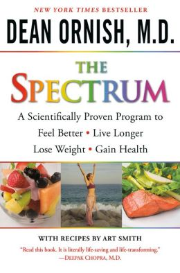 Spectrum: A Scientifically Proven Program to Feel Better, Live Longer, Lose Weight, and Gain Health
