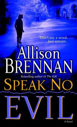 Speak No Evil (Evil Series #1)