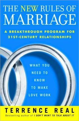 New Rules of Marriage: What You Need to Know to Make Love Work