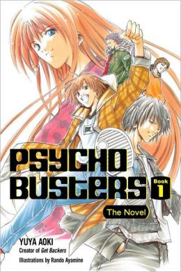 Psycho Busters: The Novel, Book 1