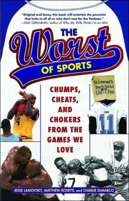 The Worst of Sports