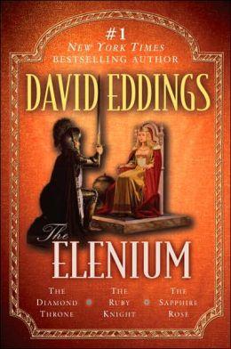 The Elenium: The Diamond Throne, The Ruby Knight, The Sapphire Rose