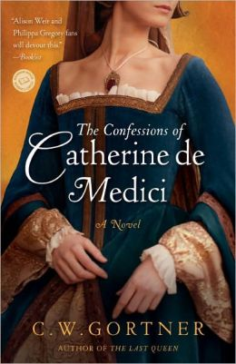The Confessions of Catherine de Medici