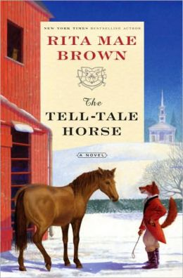 The Tell-Tale Horse (Sister Jane Foxhunting Series #6)