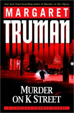 Murder on K Street (Capital Crimes Series #23)