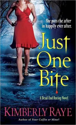 Just One Bite (Dead-End Dating Series #4)