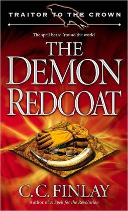 The Demon Redcoat (Traitor to the Crown Series #3)