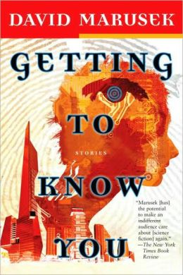 Getting to Know You: Stories