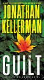 Book Cover Image. Title: Guilt (Alex Delaware Series #28), Author: Jonathan Kellerman