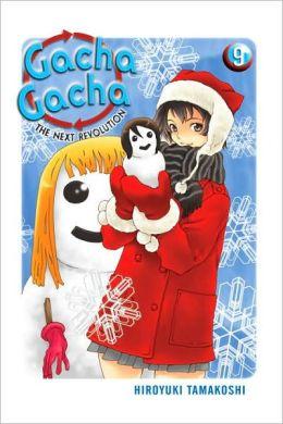 Gacha Gacha: The Next Revolution Vol. 9