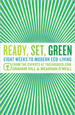 Ready, Set, Green: Eight Weeks to Modern Eco-Living